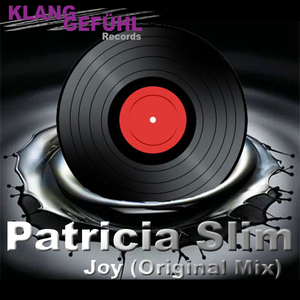 Patricia Slim - Joy (Klanggefühl Records)
