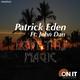 Patrick Eden Featuring John Dan Love This Magic