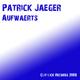 Patrick Jaeger Aufwaerts