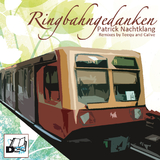 Ringbahngedanken  by Patrick Nachtklang mp3 download