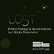 Patrick Podage & Nikola Kotevski Lost