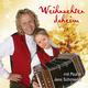 Paul & Jens Schmiedel Weihnachten Daheim