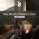 Paul Miller & Manuel Le Saux Reunion