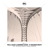 It Sounds Right by Paul Quzz & Andrew Choe mp3 download