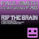 Paul Smith feat. Fab Rip the Brain