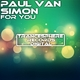 Paul Van Simon For You