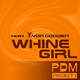 Pdm Project 1 feat. Zyon Gooden Whine Girl