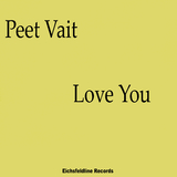 Love You by Peet Vait mp3 download