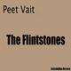 Peet Vait The Flintstones