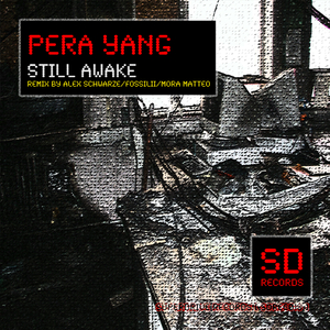 Pera Yang - Still Awake (Superdrive Records)