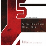 All Ur Fears by Perfect10 Vs Ramp mp3 download