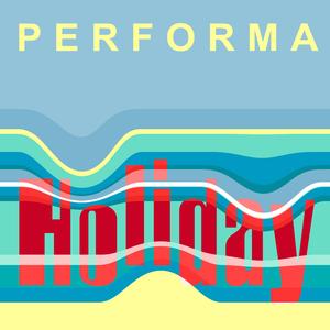 Performa - Holiday (Kugkmusique)