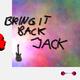 Permittivity Bring It Back Jack