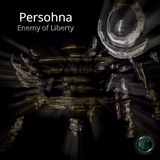 Enemy of Liberty by Persohna mp3 download