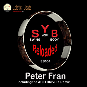 Peter Fran - S.Y.B. Reloaded (Ecletic Beats Music)