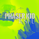Phaser Kid - Just U