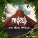 Phazed - Mystical World