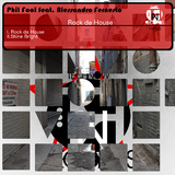 Rock da House by Phil Fool feat. Alessandro Fernesto mp3 download