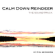 Phil Gersberg Calm Down Reindeer - The Soundtrack