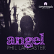 Phil Lancaster Angel