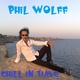 Phil Wolff Chill in Time