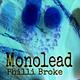 Philli Broke Monolead