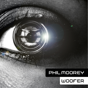 Philmoorey  - Woofer (Philmooreyrecords)