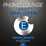 Shout Remixedition by Phonic Lounge feat. Gerson S mp3 download