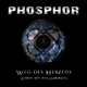 Phosphor Weg des Herzens