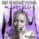 Kupenda by Pief feat. Mishi Cynthia mp3 download