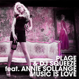 Music Is Love by Plage & Dj Squeeze Feat. Annie Sollange mp3 download
