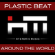 Plastic Beat Around the World