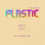 Girls Yeah by Plastic mp3 download