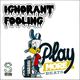 Playmorebeats - Ignorant Fooling