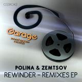 Rewinder - Remixes E.P. by Polina & Zemtsov mp3 download