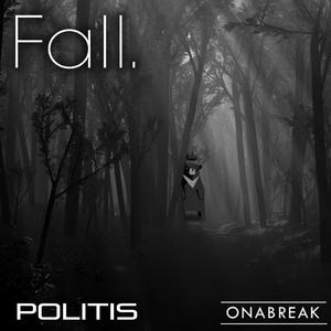 Politis - Fall (On A Break Records)