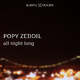 Popy Zeddil - All Night Long