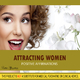 Positive Affirmations Attracting Women - Positive Affirmations