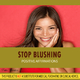 Positive Affirmations Stop Blushing - Positive Affirmations