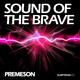 Premeson Sound of the Brave