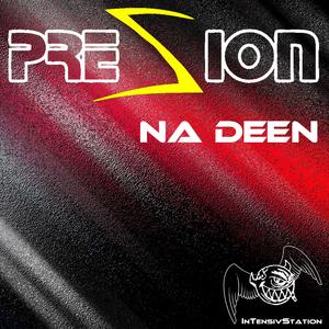 Presion - Na Deen (Intensivstation)