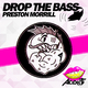Preston Morrill Drop the Bass