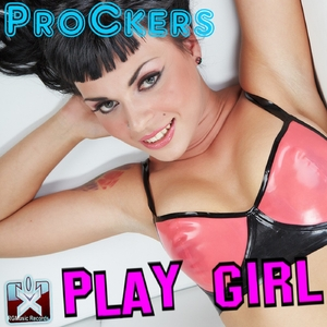 Prockers - Play Girl (Rgmusic Records)