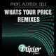 Profe Whats Your Price Remixes