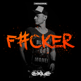 F#cker by Project Exile mp3 download