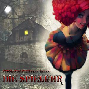 Prolosapien feat. Lexxxi - Die Spieluhr (Paranoja Records)
