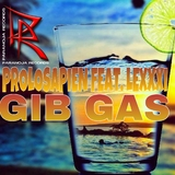 Gib Gas by Prolosapien feat. Lexxxi mp3 download