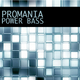 Promania Power Bass