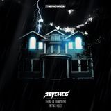 There Is Something in This House by Psyched mp3 download