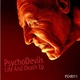 Psychodevils Life and Death  Ep